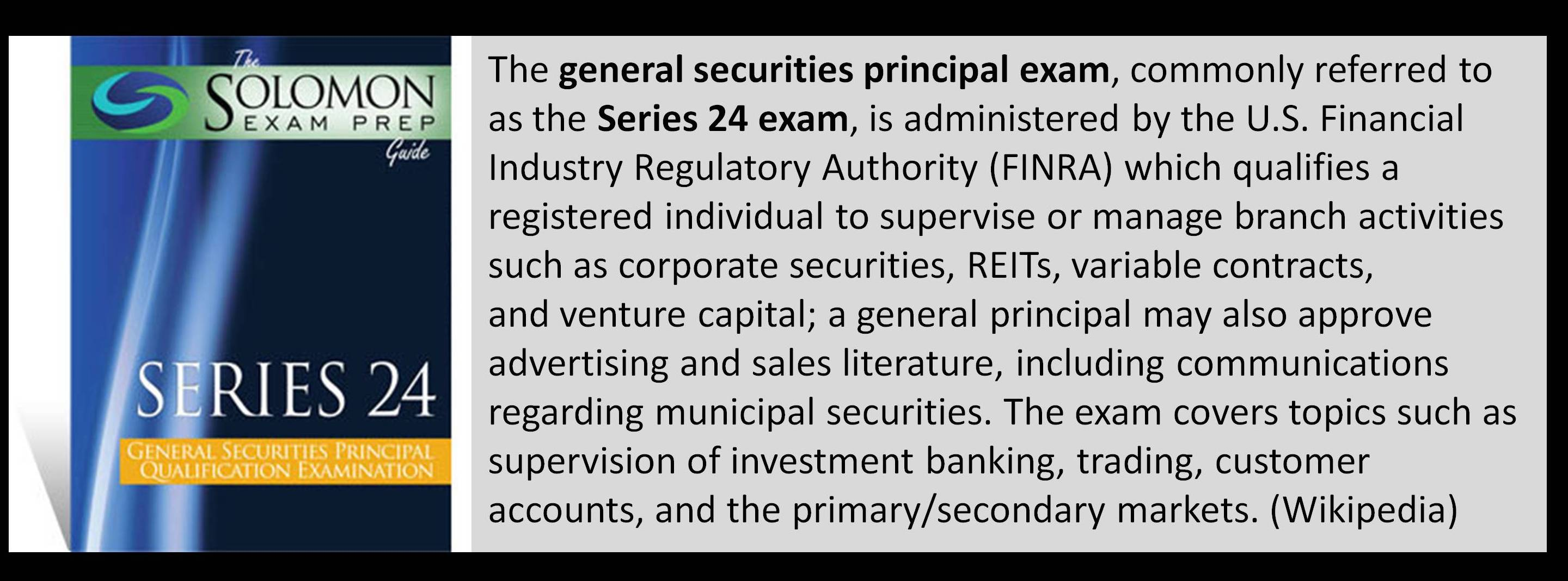 Series 24 general securities principal